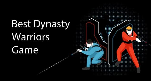 Best Dynasty Warriors Game